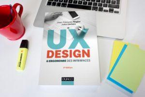 Présentation du livre « UX Design et ergonomie des interfaces »